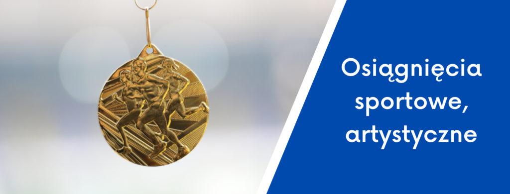 Złoty medal oraz napis osiągnięcia sportowe, artystyczne.