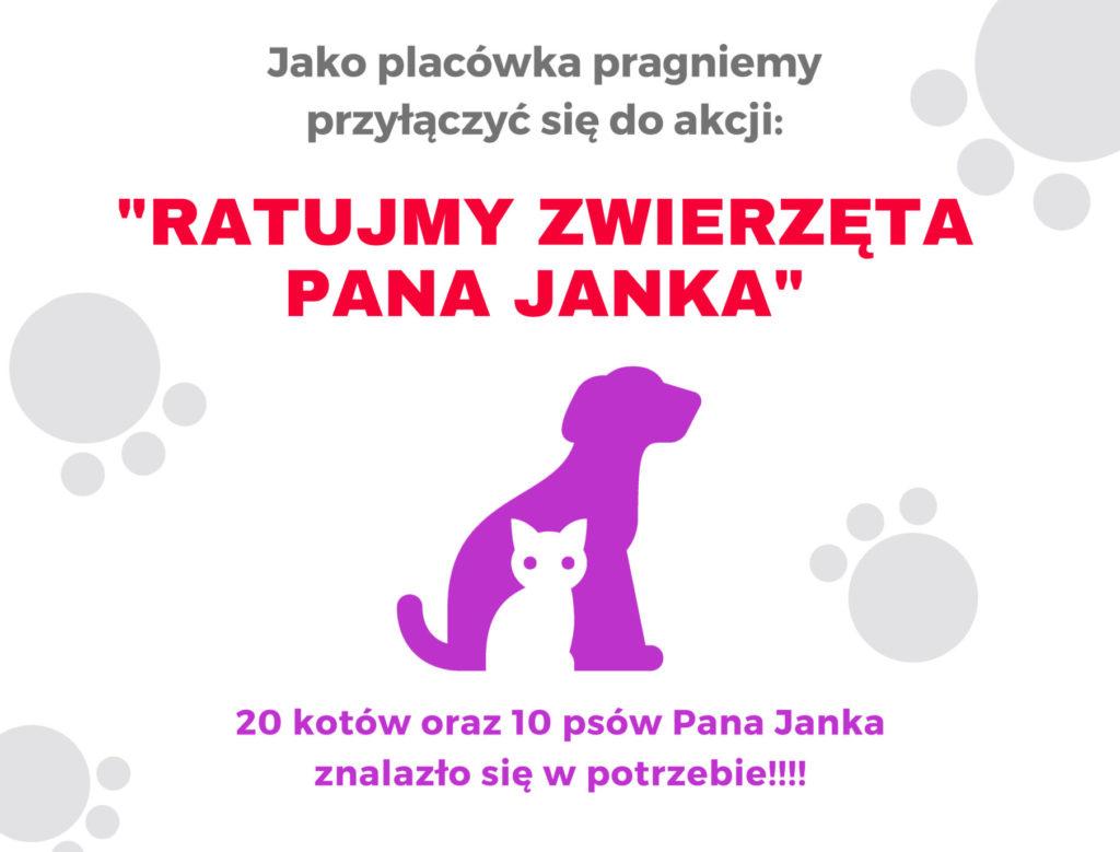 """Akcja """"Ratujmy zwierzęta pana Janka""""!"""