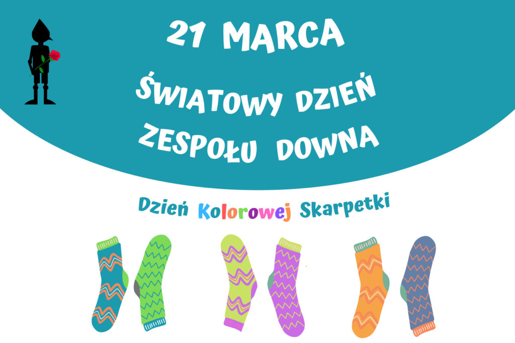 Zapowiedź obchodów Światowego Dnia Zespołu Downa w naszej placówce