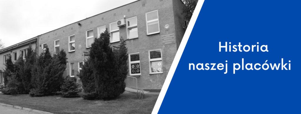 Grafika ze zdjęciem byłego budynku  Szkoły Życia oraz z napisem historia naszej placówki.